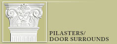 Pilasters / Door Surrounds